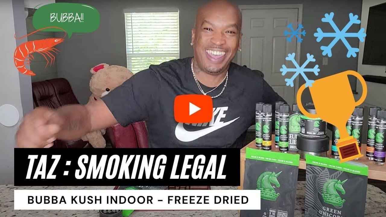 Indoor Bubba Taz smoking legal